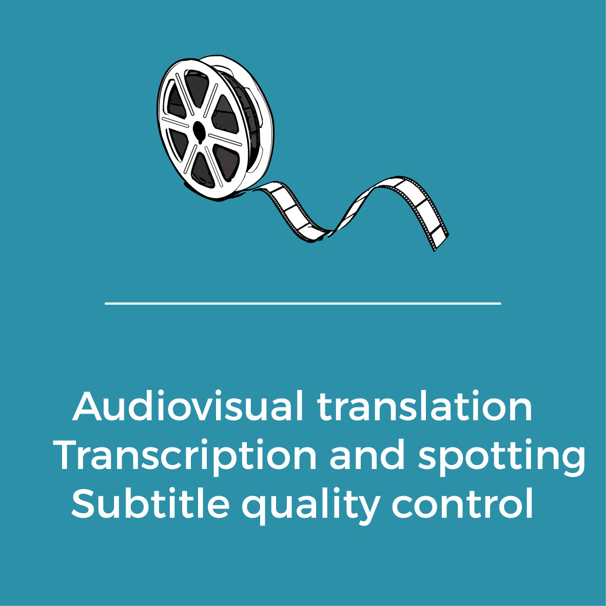 Services - Audiovisual translation - Transcription and spotting - Subtitle quality control