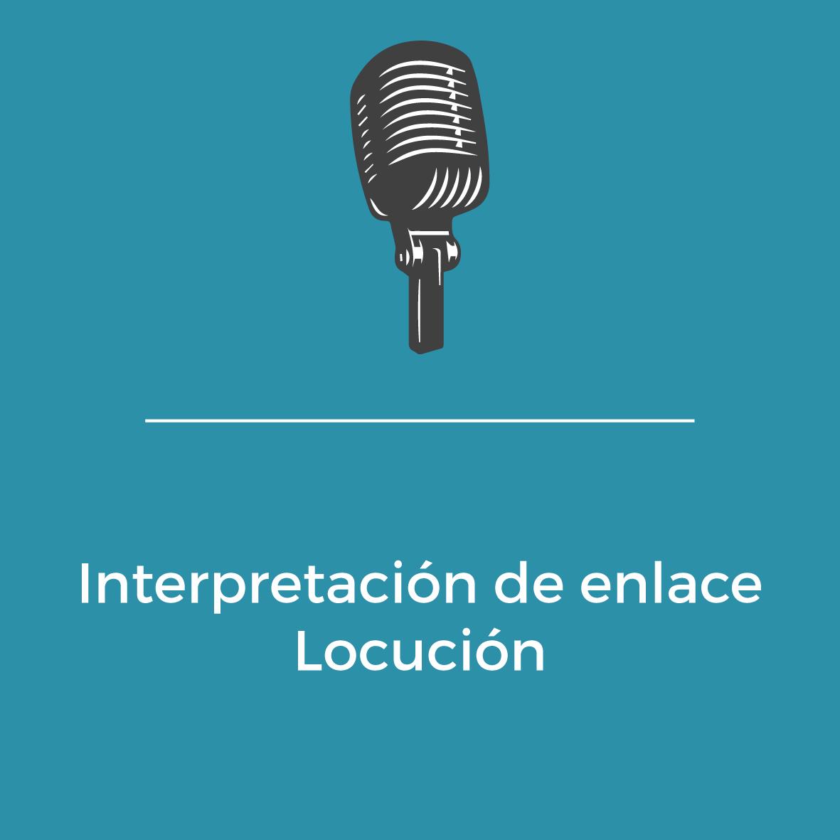 Servicios - Interpretación de enlace - Locucíon