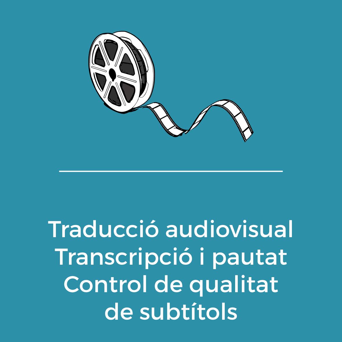 Serveis - Traducció audiovisual - Transcripció i pautat - Control de qualitat de subtitols