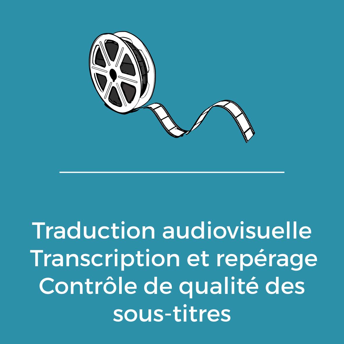 Services - Traduction audiovisuelle - Transcription et repérage - Contrôle de qualité des sous-titres