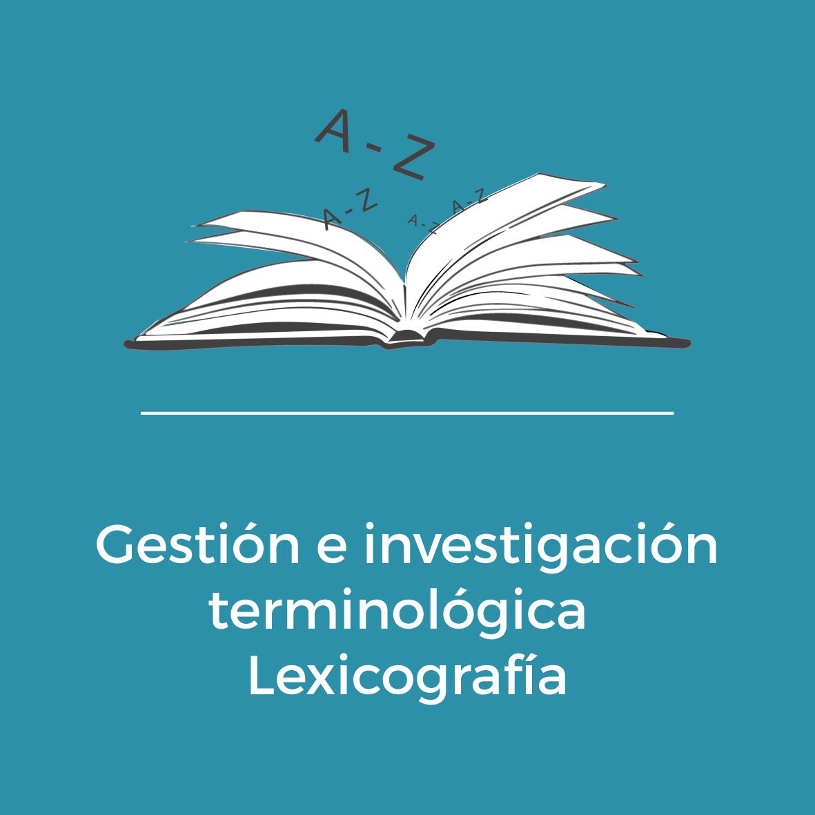 Servicios - Gestión e investigación terminológica -Lexicografía