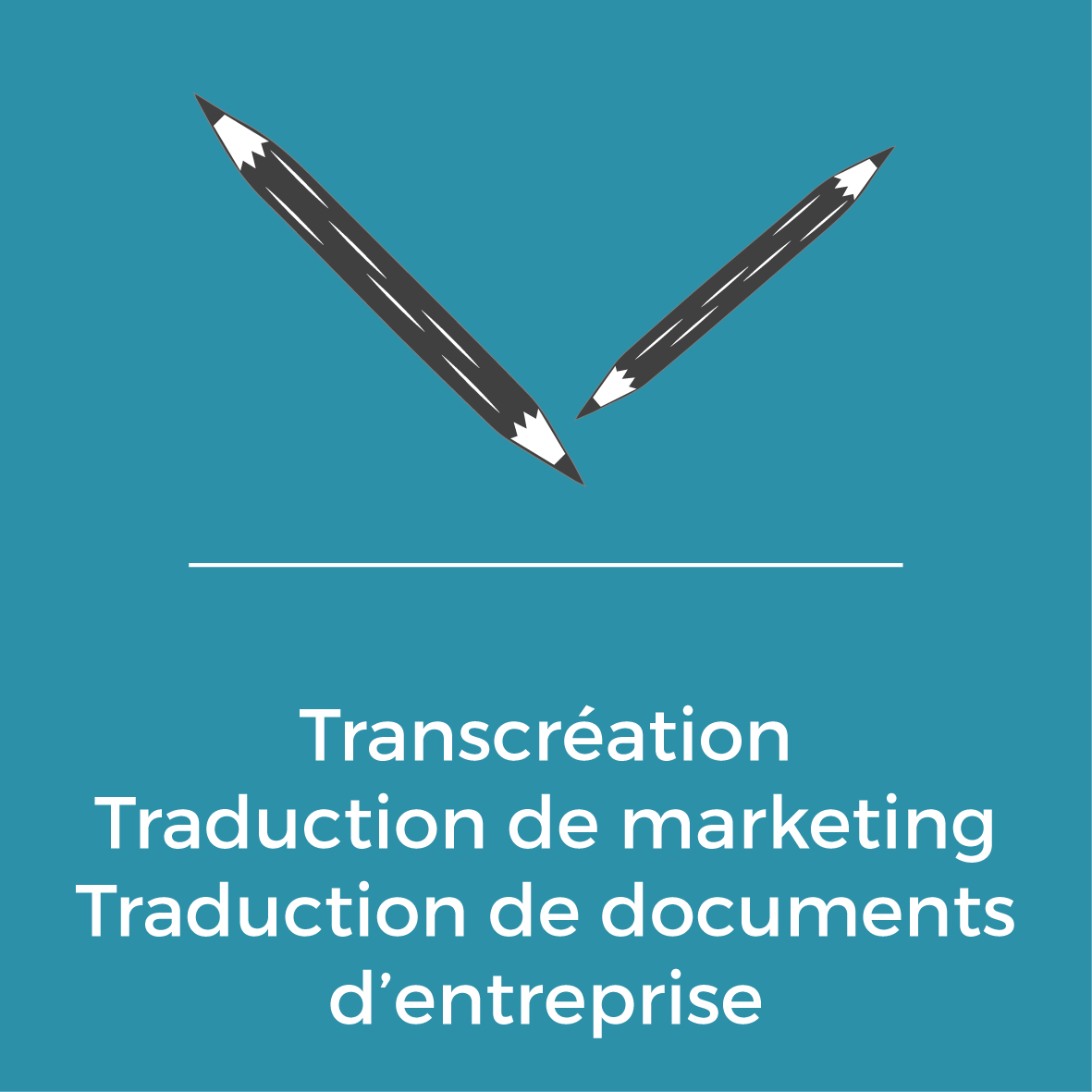 Services - Transcréation - Traduction de marketing - Traduction de documents d'enterprise