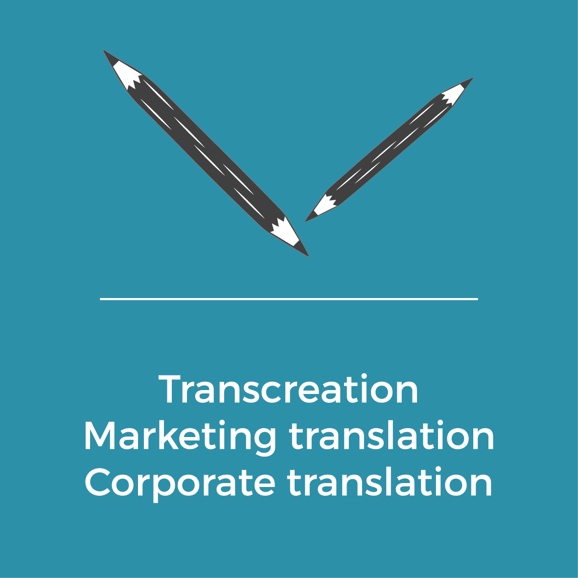 Services - Transcreation - Marketing translation - Corporate translation