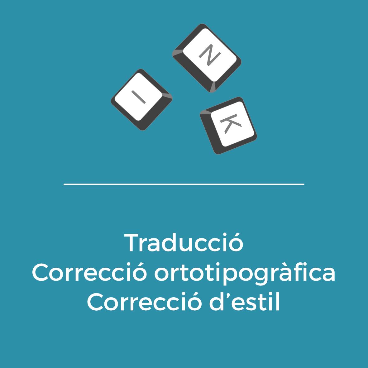 Serveis - Traducció -Correcció ortotipogràfica - Correció d'estil