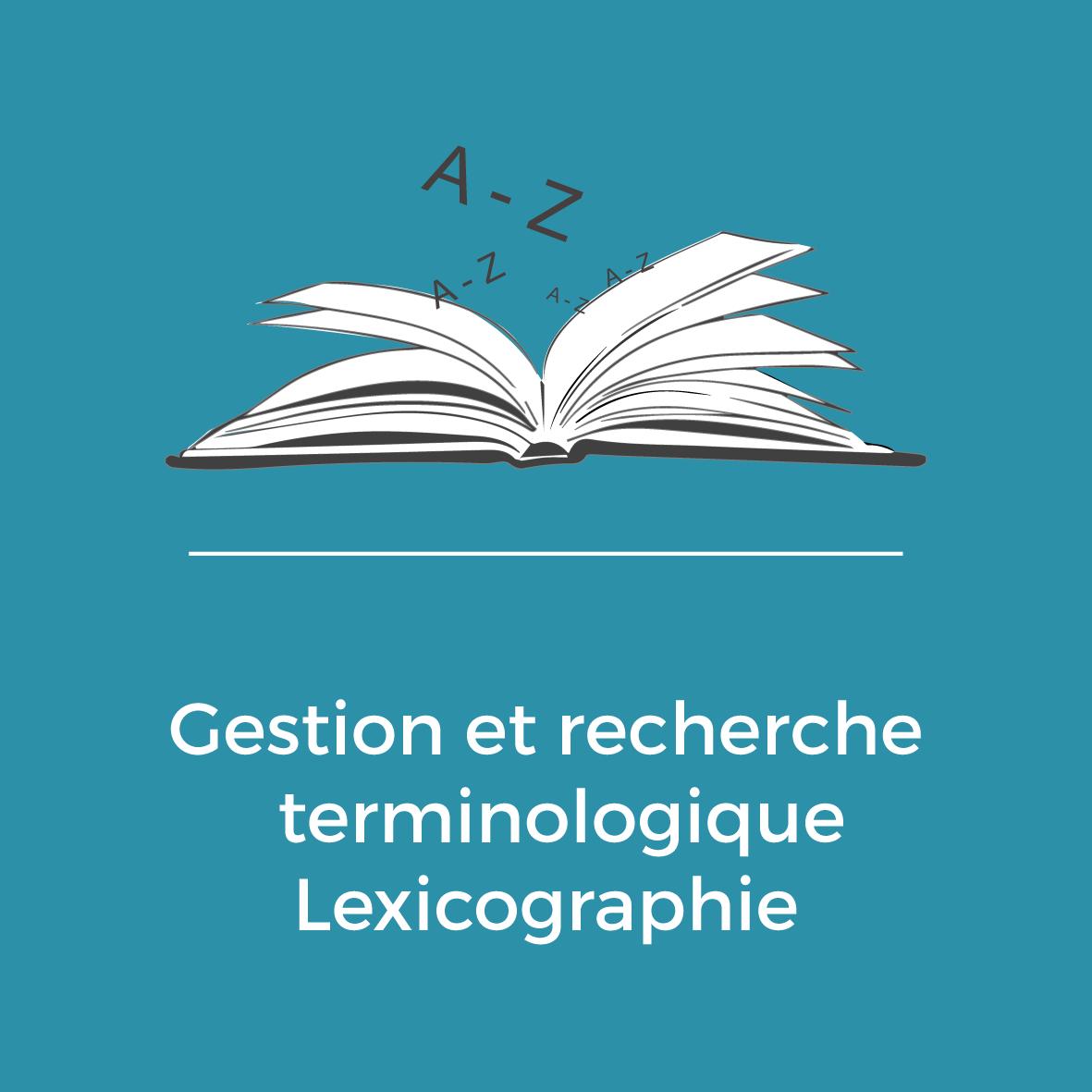 Services - Gestion et recherche terminologique - Lexicographie
