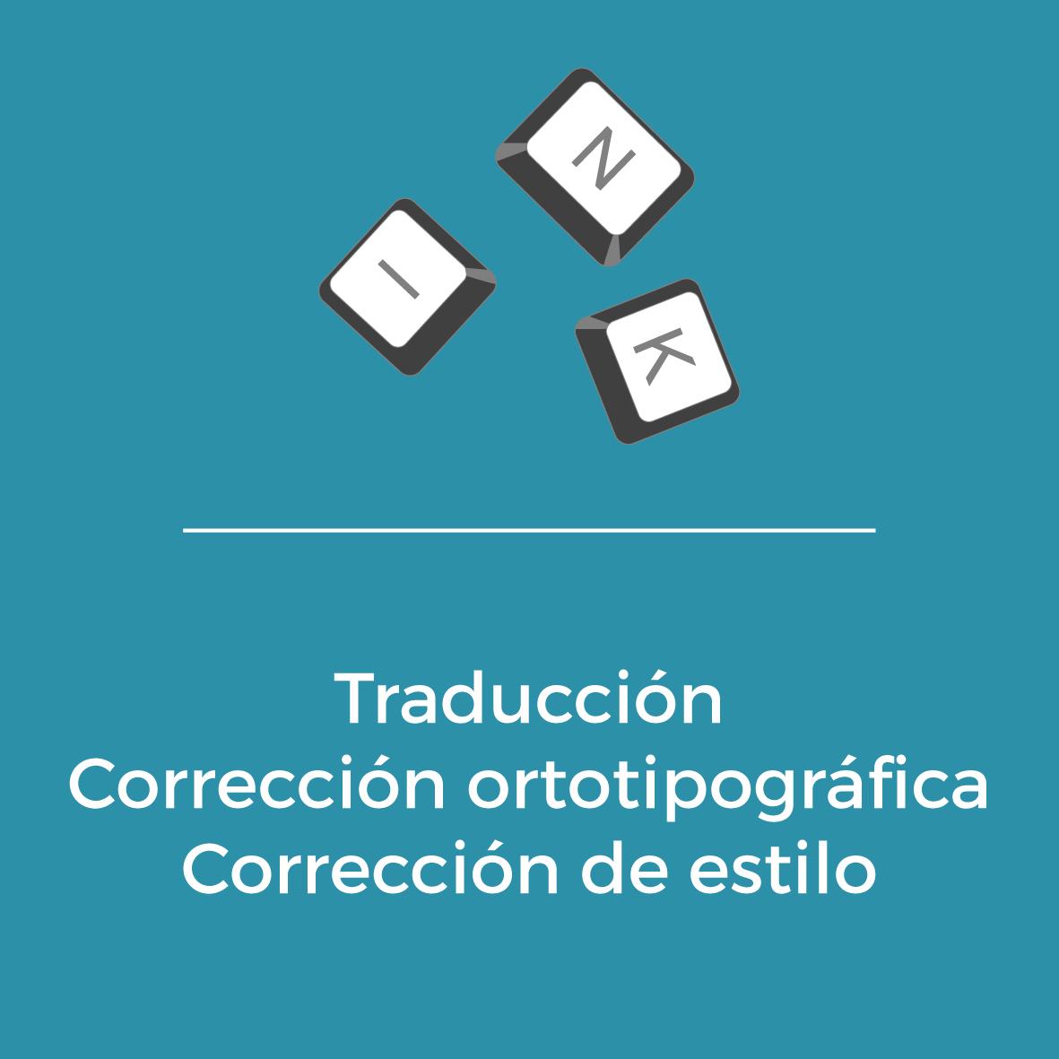 Servicios - Traducción - Corrección ortotipográfica - Corrección de estilo