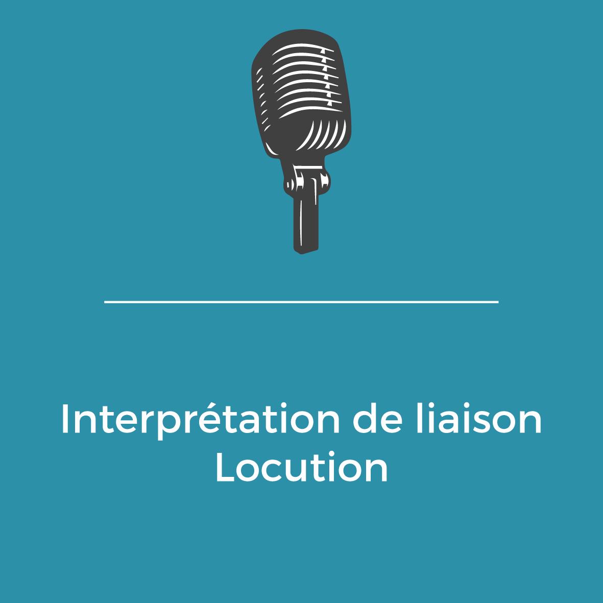 Services - Interprétation de liaison - Locution